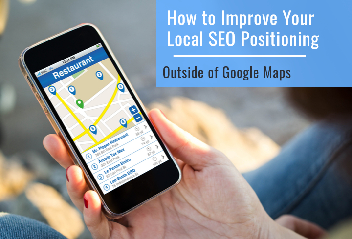 Improve Your Local SEO Positioning Outside of Google Maps